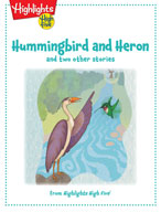 Hummingbird and Heron and two other stories
