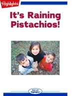 It's Raining Pistachios!