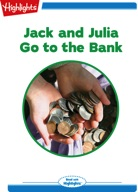 Jack and Julia Go to the Bank