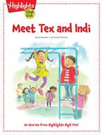 Meet Tex and Indi