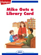 Mike Gets a Library Card