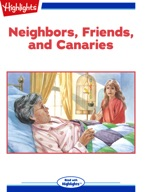 Neighbors, Friends, and Canaries