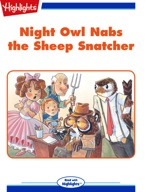 Night Owl Nabs the Sheep Snatcher