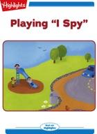 "Playing ""I Spy"""