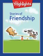 Stories of Friendship