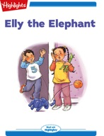 Tex and Indi: Elly the Elephant