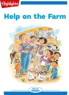 Tex and Indi: Help on the Farm