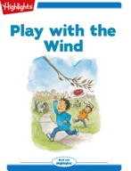 Tex and Indi: Play with the Wind