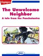 The Unwelcome Neighbor