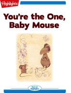 You're the One, Baby Mouse