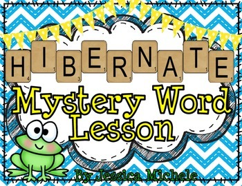 """HIBERNATE"" Mystery Word Lesson {Making Words}"