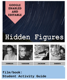 Hidden Figures : Film/Book Student Activity Guide - Google