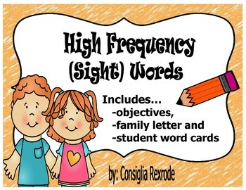High Frequency Sight Words Objectives, Family Letter and W