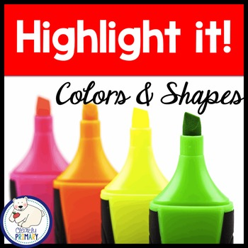 Colors and Shapes: Highlight it!