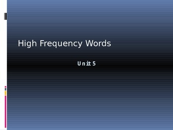 HM Unit 5 High Frequency Words