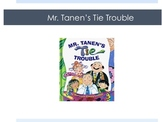 HMH Journeys 2nd Grade Mr. Tanen's Tie Trouble
