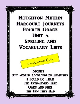 HMH Journeys Unit 5 (2012 Edition) Spelling and Vocabulary List