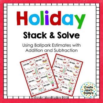 HOLIDAY FREEBIE Stack and Solve  Addition & Subtraction wi