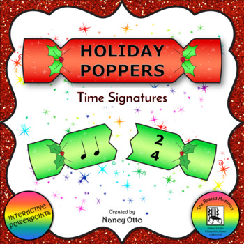 Holiday Poppers:  Time Signatures