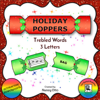 Holiday Poppers:  Trebled Words - 3 Letters