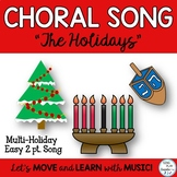 """Holiday Choral Song: """"The Holidays"""" 2 pt. Elementary Choir"""