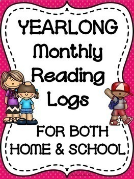 HOME MONTHLY READING LOGS AND SCHOOL MONTHLY READING LOGS