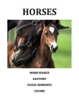 HORSE BREEDS: WORD SEARCH/ANATOMY/ MARKINGS/COLORS/COLORIN