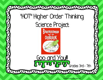 HOT - Higher Order Thinking Science Goo and You  Oobleck Project