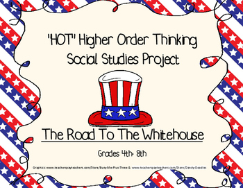 HOT - Higher Order Thinking Social Studies Election Unit