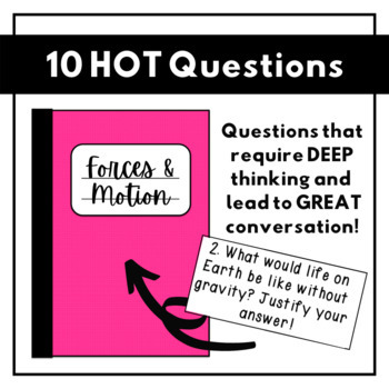HOT Questions - Science Journal Prompts {Forces/Motion ONLY}