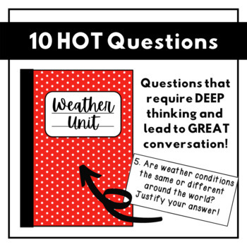 HOT Questions - Science Journal Prompts {Weather ONLY}