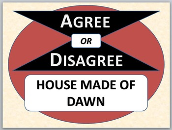 HOUSE MADE OF DAWN - Agree or Disagree Pre-reading Activity