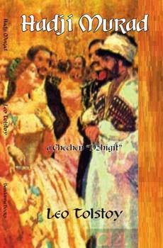 "Hadji Murad, a Chechen ""Dzhigit"""