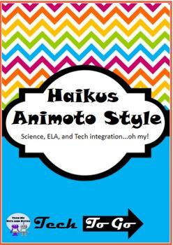 Haikus – Animoto Style: Integrating Science, ELA & Technology