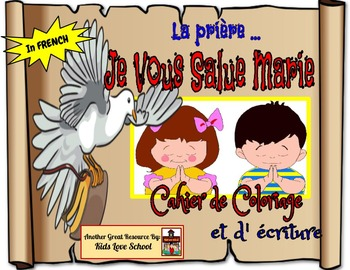 Hail Mary  Booklet and Activities-FRENCH Version. FSL and