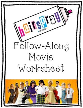 Hairspray Follow Along Movie Worksheet