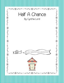 Half A Chance by Cynthia Lord CCSS aligned close reading n