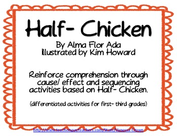 Half-Chicken folktale: Cause and Effect & Sequencing from