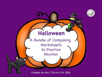 Halloween - A Bundle of Composing Worksheets to Practice Rhythm