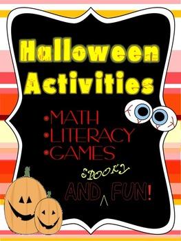 Halloween Activities--Literacy, Math and Games!