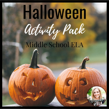 Halloween Activity Bundle for Middle School English Language Arts