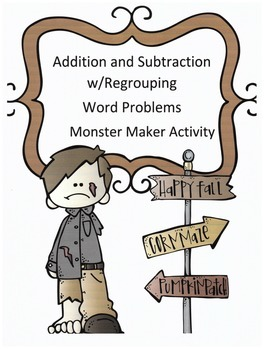 Halloween Add & Subtract w/ Regrouping Word Problems: Mons