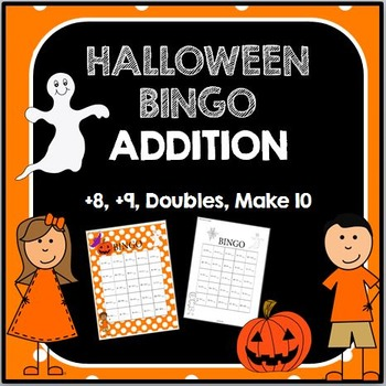 Halloween BINGO for ADDING 8, 9, doubles, and making ten