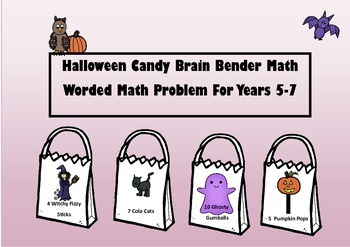 Halloween Math Candy Brain Bender Worded Math Problem For Yrs 5-7
