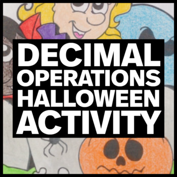 Halloween Coloring Activity - Decimal Operations (Two Options)