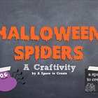 Spider Craftivity: Fall Art; Halloween Art Lesson