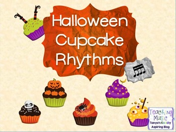 Halloween Cupcake Rhythms sixteenth notes Tika Tika/Tiri T