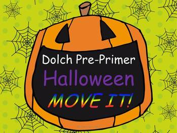 Halloween Dolch Pre-Primer List MOVE IT!