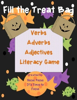 Halloween Fill the Treat Bag Verb-Adverb-Adjective Sort CC