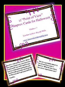 Halloween Freebie: 12 Point of View Improv Cards For Hallo